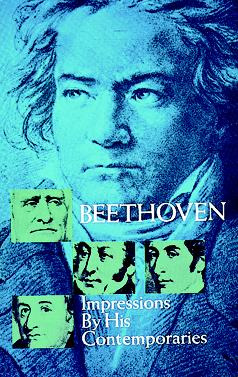 Beethoven – Impressions by his Contemporaries