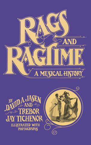 David A. Jasen y otros.: Rags and Ragtime