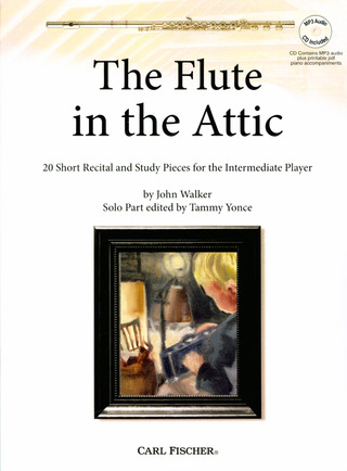 John Walker: The Flute In the Attic