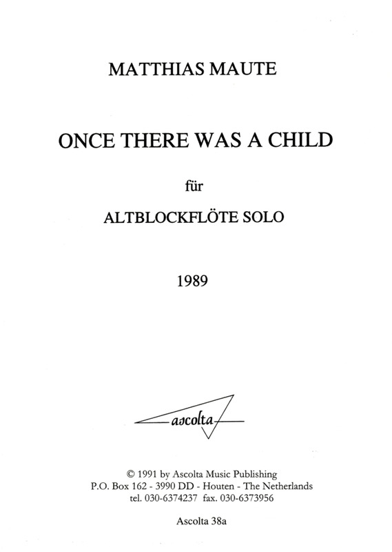 Matthias Maute: Once There Was A Child