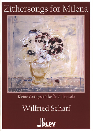 Wilfried Scharf: Zithersongs for Milena