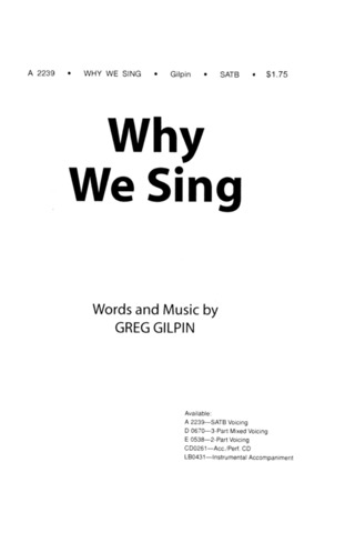 Greg Gilpin: Why We Sing