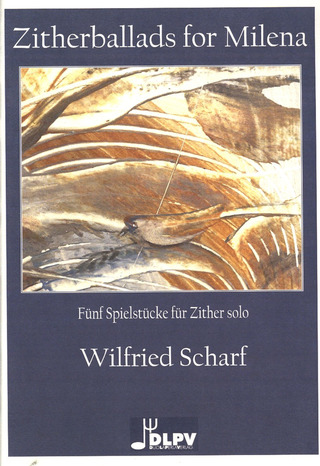 Wilfried Scharf: Zitherballads for Milena
