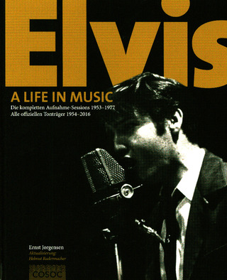 Ernst Jorgensen: Elvis –  A Life In Music