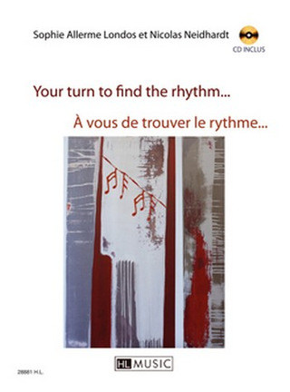 Sophie Allerme y otros.: Your turn to find the rhythm