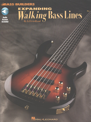 Ed Friedland: Expanding Walking Basslines Book/Cd