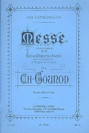 Charles Gounod: Messe Nr. 6 Sol Majeur