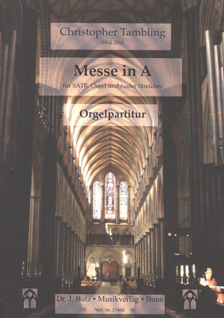 Christopher Tambling: Messe in A (Orgelfassung)