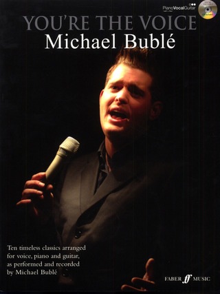 You're the Voice - Michael Bublé