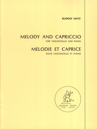 Rudolf Matz: Melody and Capriccio