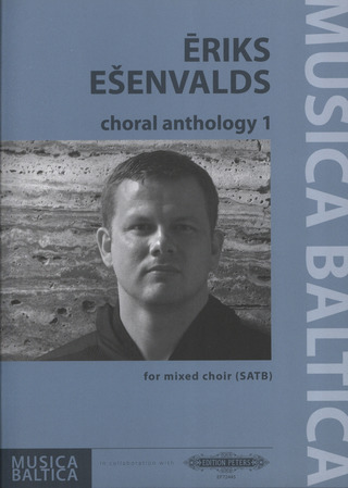 Eriks Ešenvalds: choral anthology 1