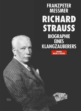 Franzpeter Messmer: Richard Strauss