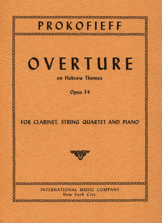 Sergei Prokofjew: Ouvertuere On Hebrew Themes Op 34