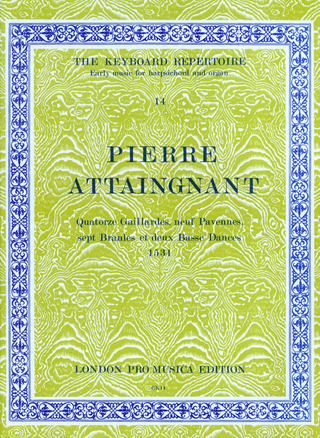 Pierre Attaingnant: 14 Gaillardes 9 Pavanes 7 Bransles 2 Bass Dances