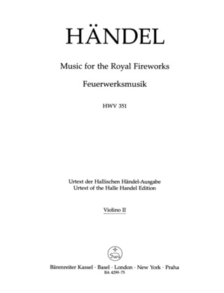 George Frideric Handel: Music for the Royal Fireworks HWV 351