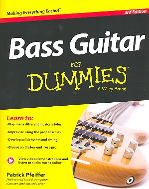 Patrick Pfeiffer: Patrick Pfeiffer: Bass Guitar For Dummies - 3rd Edition