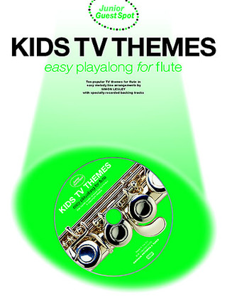 Junior Guest Spot Kids Tv Themes Playalong For Flute Bk/Cd