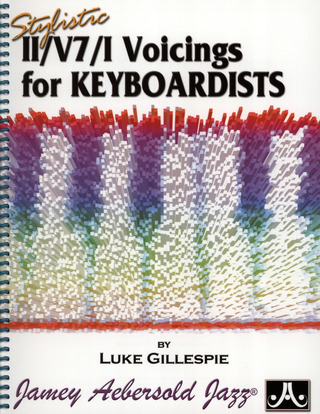 Luke Gillespie: Stylistic II/V7/I Voicings for Keyboardists