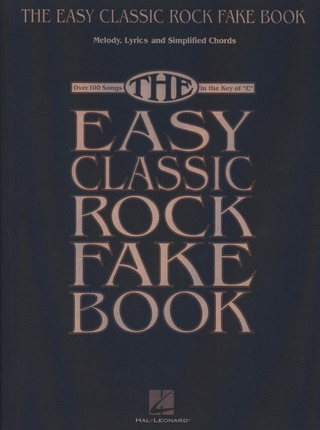The Easy Classic Rock Fake Book