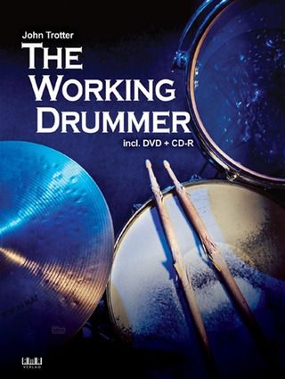 John Trotter: The Working Drummer