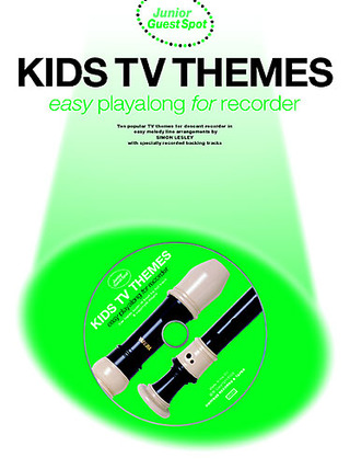 Junior Guest Spot Kids Tv Themes Easy Playalong For Recorder Bk/Cd