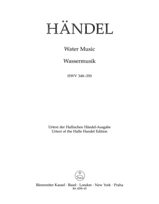 George Frideric Handel: Water Music HWV 348-350