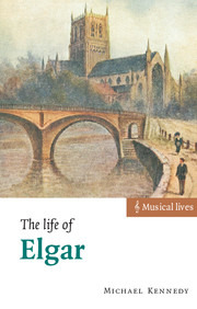 Michael Kennedy: The Life of Elgar