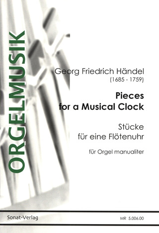 George Frideric Handel: Pieces For A Musical Clock