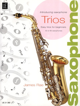 James Rae: Introducing Saxophone – Trios für 3 SaxophoneSAT (2006)