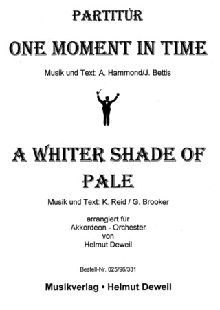 Hammond Albert + Brooker: One Moment In Time + A Whiter Shade Of Pale