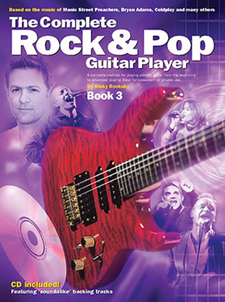 Rikky Rooksby: The Complete Rock & Pop Guitar Player 3