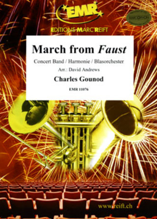 Charles Gounod: March from Faust