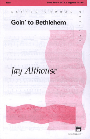Jay Althouse: Going to Bethlehem