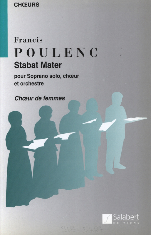 Francis Poulenc: Stabat Mater Soli Chnur / Orch. Choeur Femmes