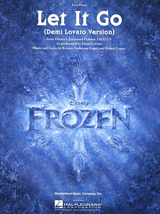 Robert Lopez y otros.: Let it go (Demi Lovato Version)