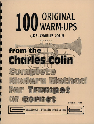 Colin Charles: 100 Original Warm Ups