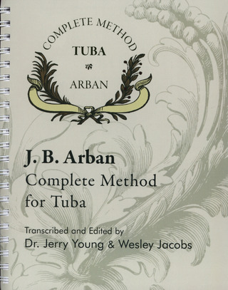 Jean-Baptiste Arban: Complete Method For The Tuba