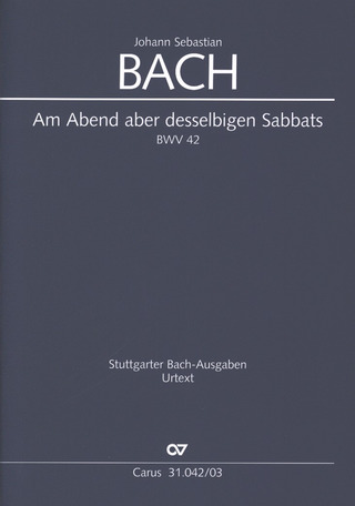 Johann Sebastian Bach: And in the ev'ning of that very Sabbath BWV 42