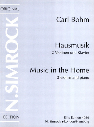 Carl Bohm: Music in the Home