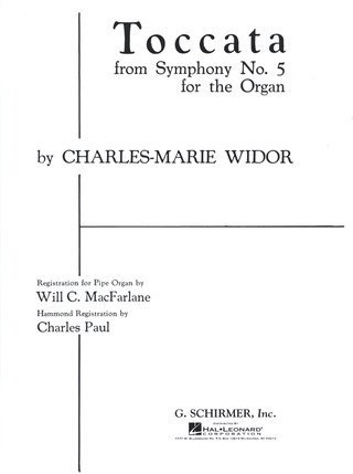 Charles Marie Widor: Toccata from Symphony No. 5
