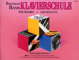 James Bastien: Bastiens Basis – Klavierschule Grundstufe