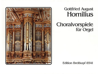 Gottfried August Homilius: Choralvorspiele