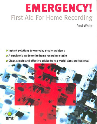 White Paul: Emergency! First Aid For Home Recording Book