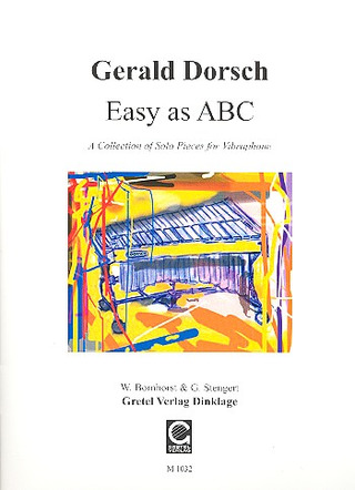 Dorsch Gerald: Easy As Abc - A Collection Of Solo Pieces