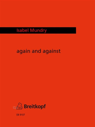Isabel Mundry: again and against (1989)