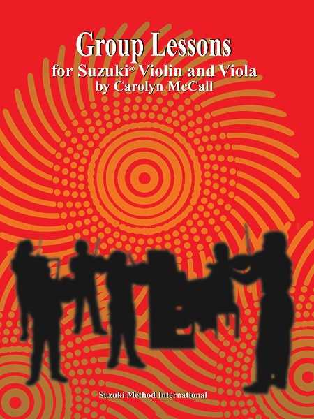 Carolyn McCall: Group Lessons for Suzuki Violin and Viola