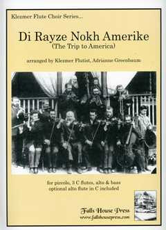 Di Rayze Nokh Amerike (The Trip To America)