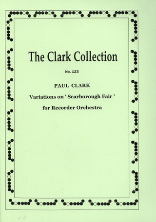 Paul Clark: Variations on Scarborough Fair