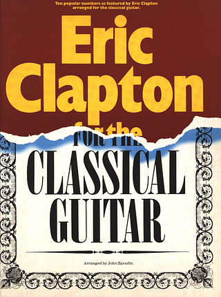 Eric Clapton: For The Classical Guitar