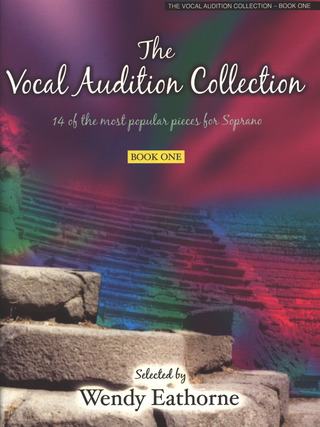 Wendy Eathorne: The Vocal Audition Collection